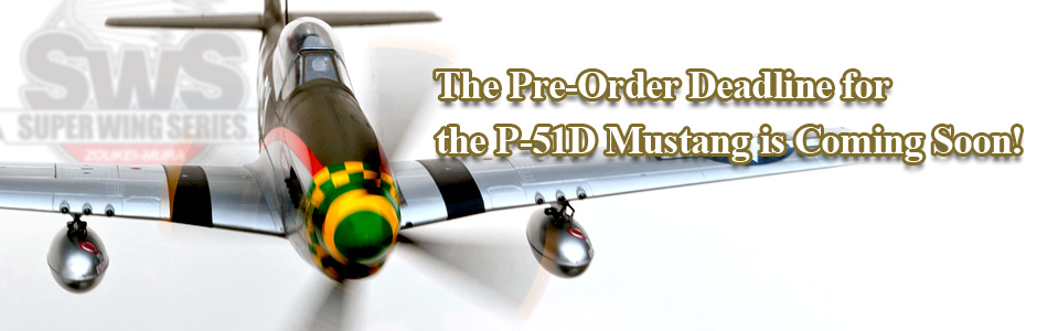 The Pre-Order Deadline for the P-51D Mustang is Coming Soon!
