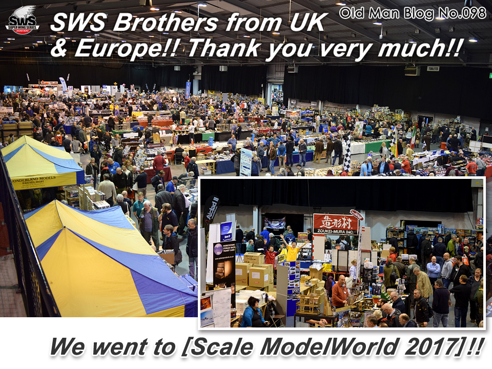 The Old Man Blog No.098 - SWS Brothers from UK & Europe!! Thank you very much!!